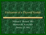 Evaluation of a Thyroid Nodule