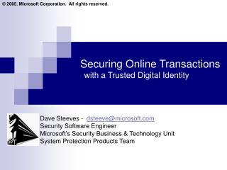 Securing Online Transactions    with a Trusted Digital Identity