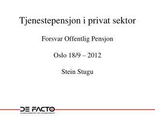 Tjenestepensjon i privat sektor