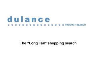 The  Long Tail  shopping search