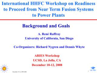 International HHFC Workshop on Readiness to Proceed from Near Term Fusion Systems to Power Plants