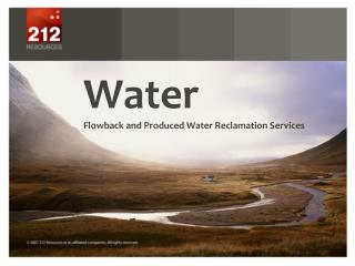 Water  Flowback and Produced Water Reclamation Services