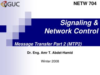 Signaling   Network Control