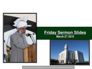 Friday Sermon Slides March 5th 2010