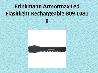 Brinkmann Armormax Led Flashlight Rechargeable 809 1081 0