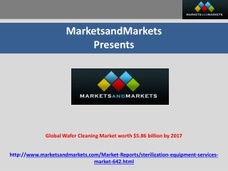 Sterilization Market - Global Forecast To 2017