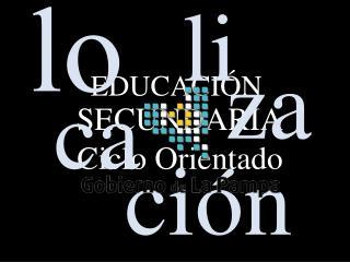 Ministerio de Cultura y Educaci n Direcci n General de Educaci n Secundaria y Superior