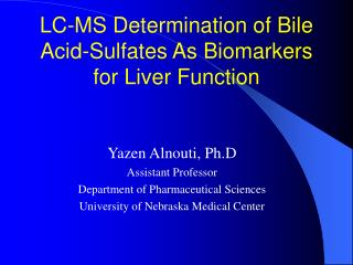 LC-MS Determination of Bile Acid-Sulfates As Biomarkers for Liver Function