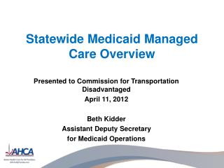 Statewide Medicaid Managed Care Overview