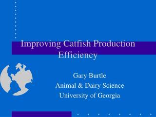 Improving Catfish Production Efficiency