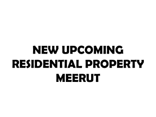 Meerut Residential Property