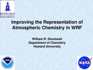 Improving the Representation of Atmospheric Chemistry in WRF