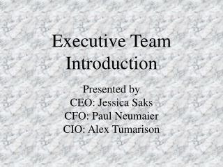Executive Team Introduction