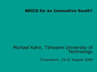 BRICS for an Innovative South