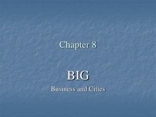 BIG Business and Cities