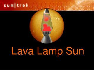 Lava Lamp Sun
