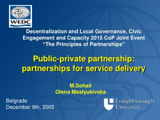 Decentralization and Local Governance, Civic Engagement and Capacity 2015 CoP Joint Event   The Principles of Partnershi