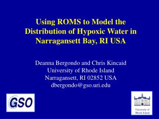 Using ROMS to Model the Distribution of Hypoxic Water in Narragansett Bay, RI USA