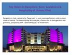 Top Hotels in Bangalore: Savor Lavishness & Hospitality