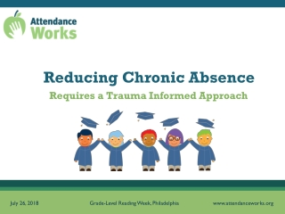 Truancy  Chronic Absence:  Promoting School Success