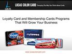 Loyalty Card and Membership Cards Programs