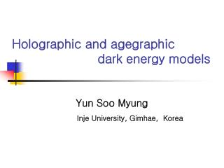 Holographic and agegraphic                       dark energy models