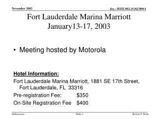 Fort Lauderdale Marina Marriott January13-17, 2003