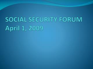 SOCIAL SECURITY FORUM