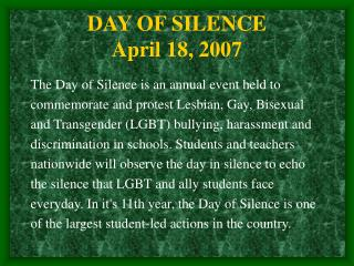 DAY OF SILENCE April 18, 2007