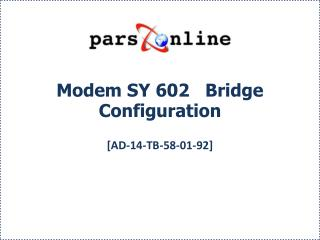 Modem SY 602   Bridge Configuration