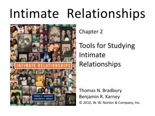 Tools for Studying Intimate Relationships