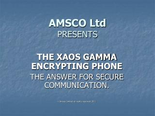 AMSCO Ltd  PRESENTS