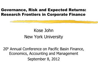 Governance, Risk and Expected Returns: Research Frontiers in Corporate Finance