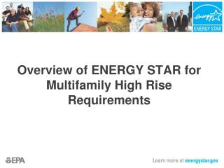 Overview of ENERGY STAR for Multifamily High Rise Requirements