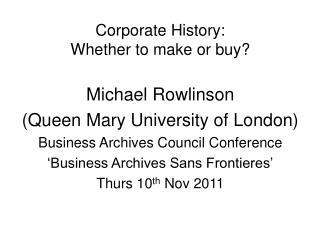 Corporate History: Whether to make or buy