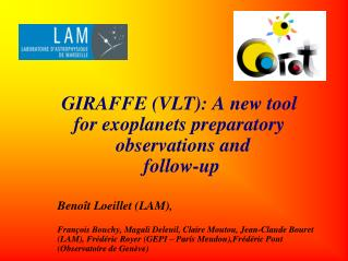 GIRAFFE VLT: A new tool for exoplanets preparatory observations and follow-upBeno