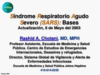 S ndrome Respiratorio Agudo Severo SARS: Bases Actualizaci n, 8 de Mayo del 2003