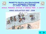 SCUOLA  PRIMARIA  STATALE  2  CIRCOLO  PROF.  V. CAPUTI