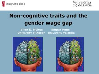 Ellen K. Nyhus         Empar Pons University of Agder    University Valencia