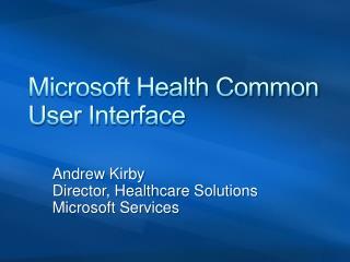 Microsoft Health Common User Interface
