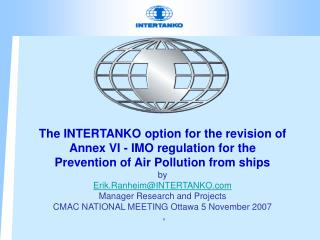 The INTERTANKO option for the revision of  Annex VI - IMO regulation for the  Prevention of Air Pollution from ships by