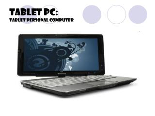 Tablet PC: Tablet personal computer