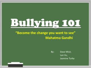 Bullying 101