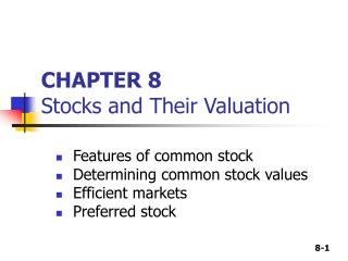 CHAPTER 8 Stocks and Their Valuation