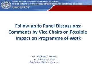 Follow-up to Panel Discussions: Comments by Vice Chairs on Possible  Impact on Programme of Work