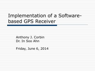 Implementation of a Software-based GPS Receiver
