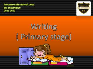 Writing  Primary stage