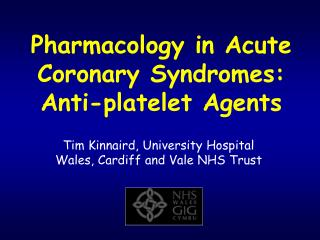 Pharmacology in Acute Coronary Syndromes: Anti-platelet Agents