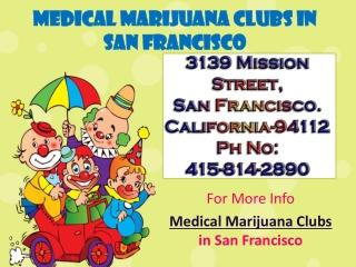 Medical Marijuana Clubs in San Francisco