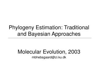 Phylogeny Estimation: Traditional and Bayesian Approaches